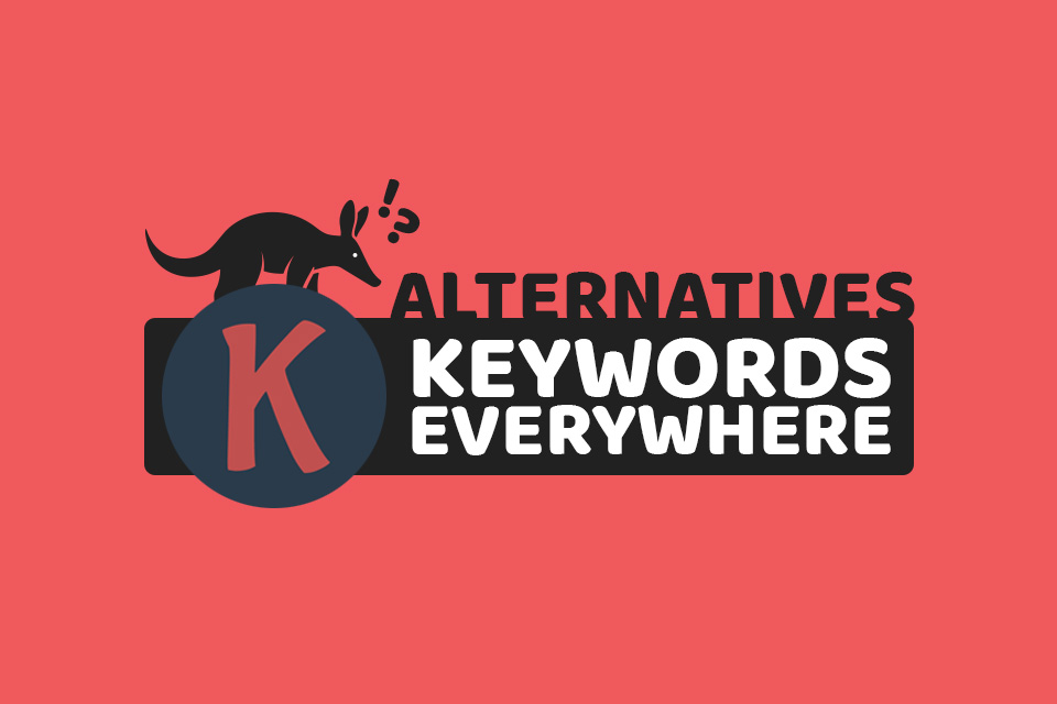 Best Keywords Everywhere Alternatives